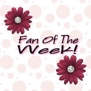 fan of the week