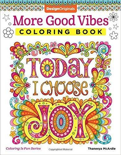 More Good Vibes Coloring Book Today I Choose Joy Review 17883602 1697652310263148 5237440595996355051 N