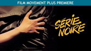 SerieNoire_Premiere