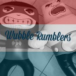 Wubble Rumblers